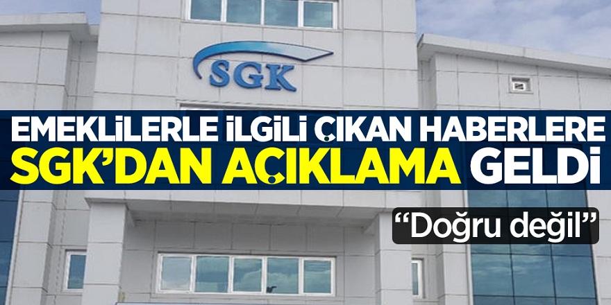 SGK'dan Emeklilikle ilgili yeni açıklama