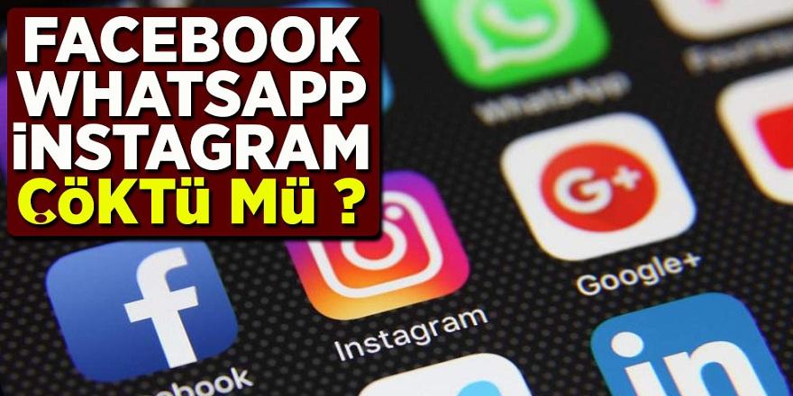 Facebook İnstagram ve Whatsapp Çöktü Mü ? 28 şubat 2020