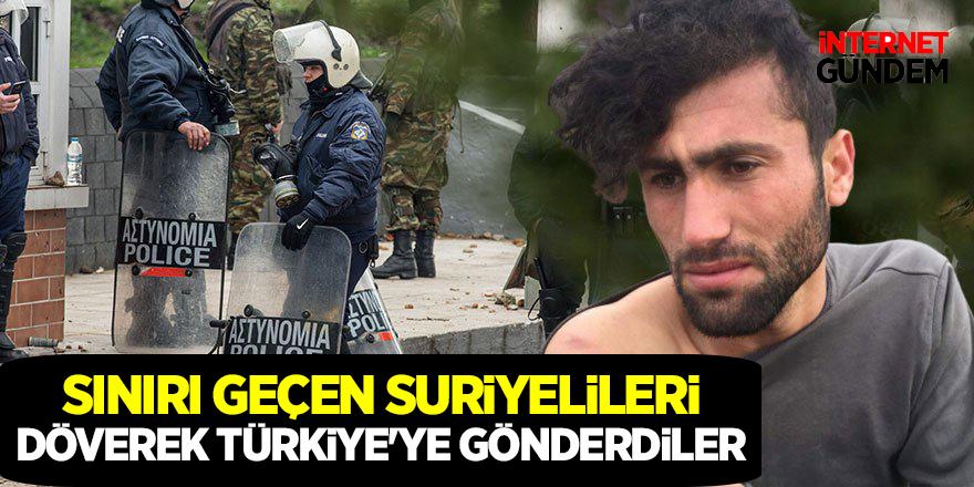 Sınırı geçen Suriyelileri döverek Türkiye'ye gönderdiler!