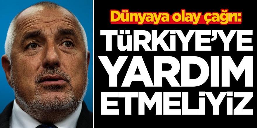 O Ülkeden Dünyaya çağrı: Türkiye'ye acil yardım etmeliyiz