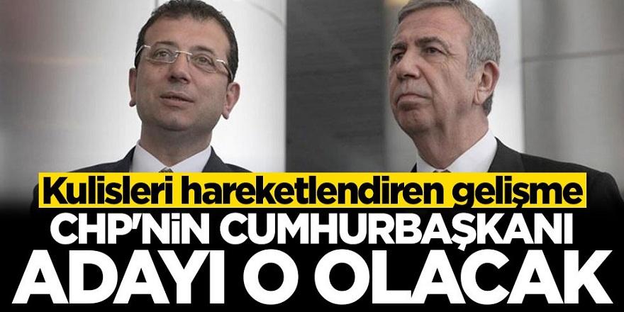 Kulisleri hareketlendiren gelişme! CHP'nin cumhurbaşkanı adayı o olacak