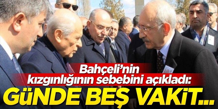 Devlet Bahçeli'nin neden Kılıçdaroğlu'na kızgın olduğunu açıkladı