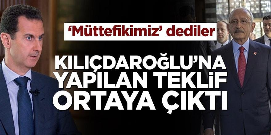 Suriye'nin Kılıçdaroğlu'na yaptığı teklif ortaya çıktı
