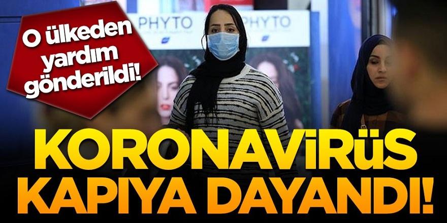 Coronavirüs kapıya dayandı! O ülkeden yardım gönderildi!