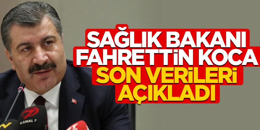 Sağlık Bakanı Fahrettin Koca son vaka sayısını açıkladı