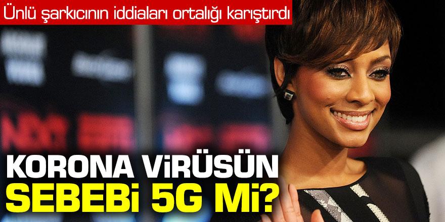 Ünlü şarkıcının Koronavirüs iddiası ortalığı karıştırdı! Korona virüsün sebebi 5G mi?