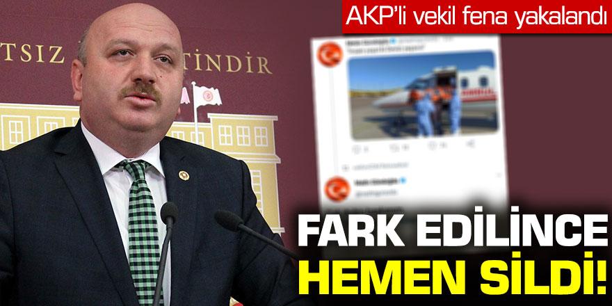 AKP'li vekil fena yakalandı: Fark edilince hemen sildi!