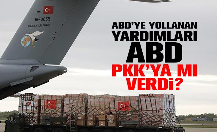 ABD'ye yollanan yardımları, ABD PKK'ya mı verdi? İşte detaylar...