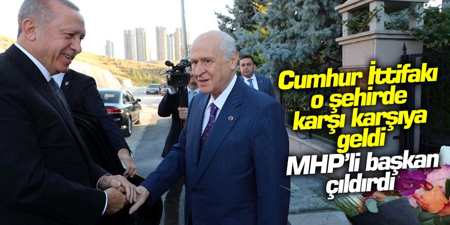 AKP ve MHP O şehirde karşı karşıya geldi! MHP'li başkan çıldırdı