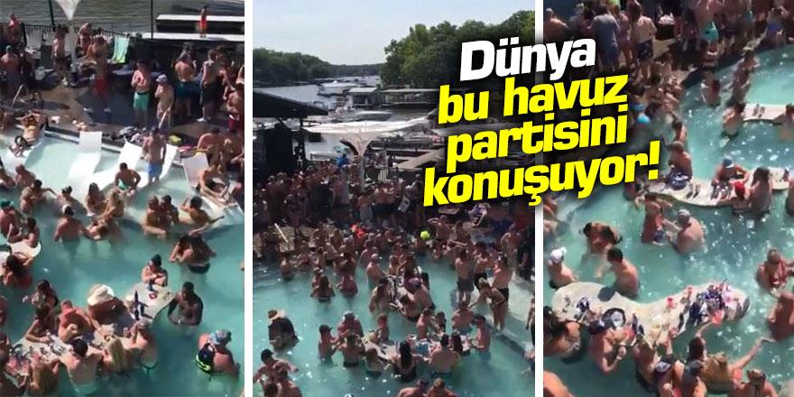 Koronavirüsü hiçe saydılar Dünya bu havuz partisini konuşuyor!