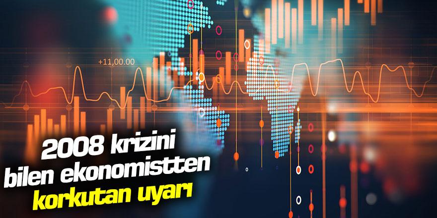 2008 krizini bilen 'Doktor Kıyamet'ten korkutan uyarı