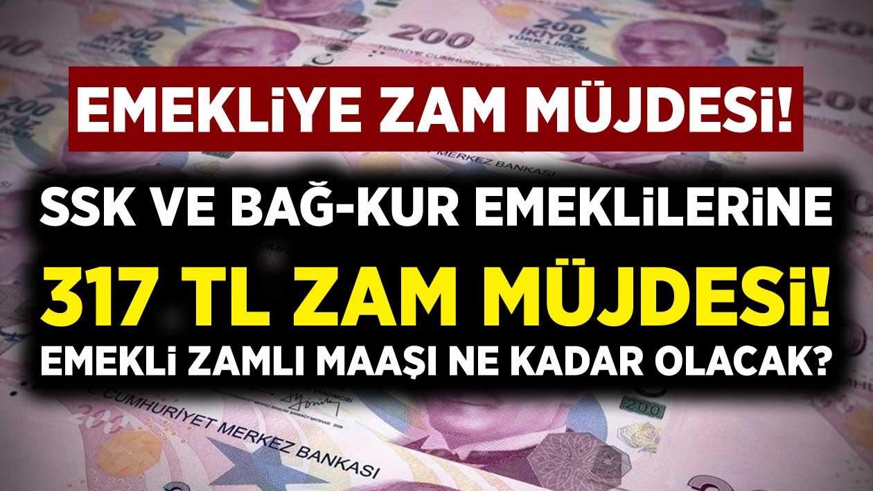 Bağ-Kur ve SSK emeklilerine 317 TL Zam Müjdesi!