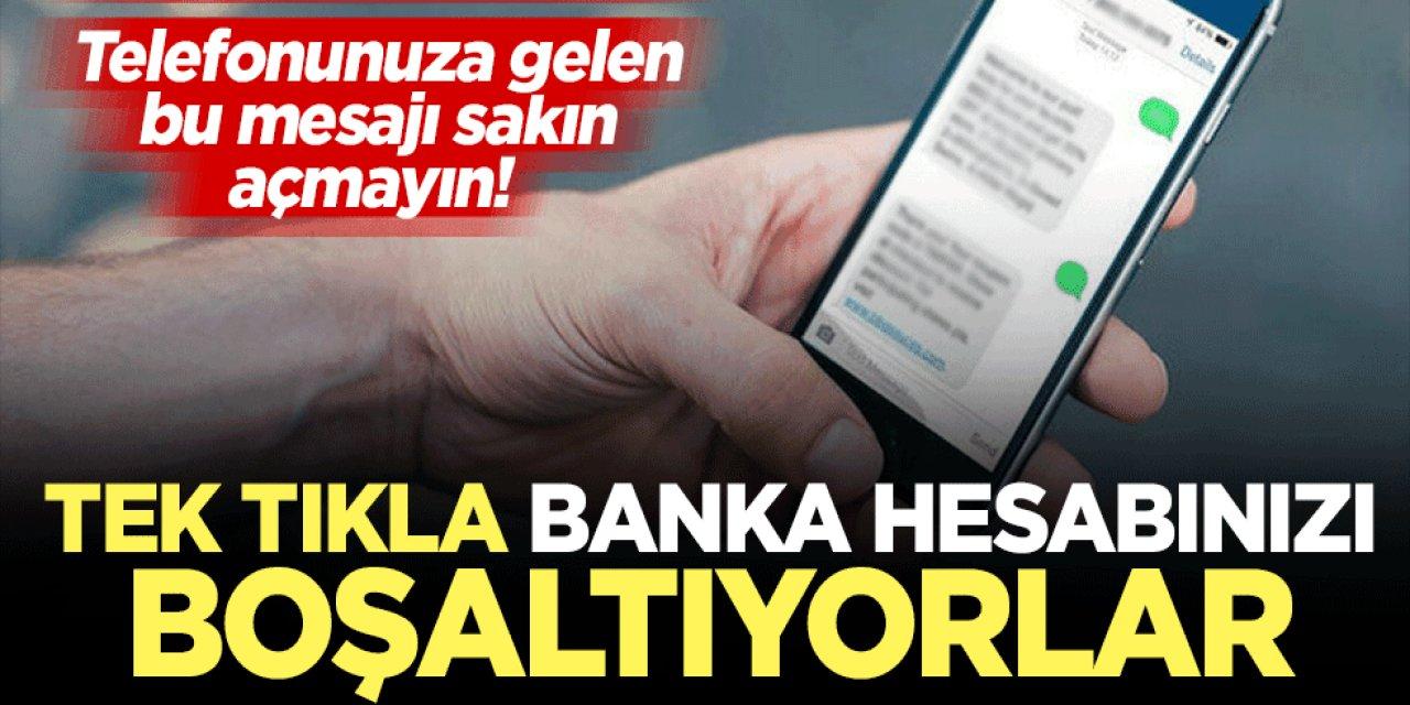 Telefonunuza gelen Bu mesajı sakın açmayın