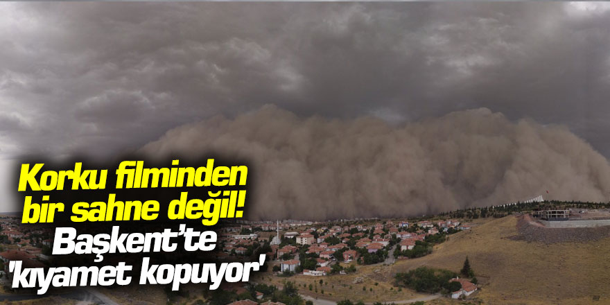 Ankara'da kum fırtınası! Uyarı üzerine uyarı yapılıyor