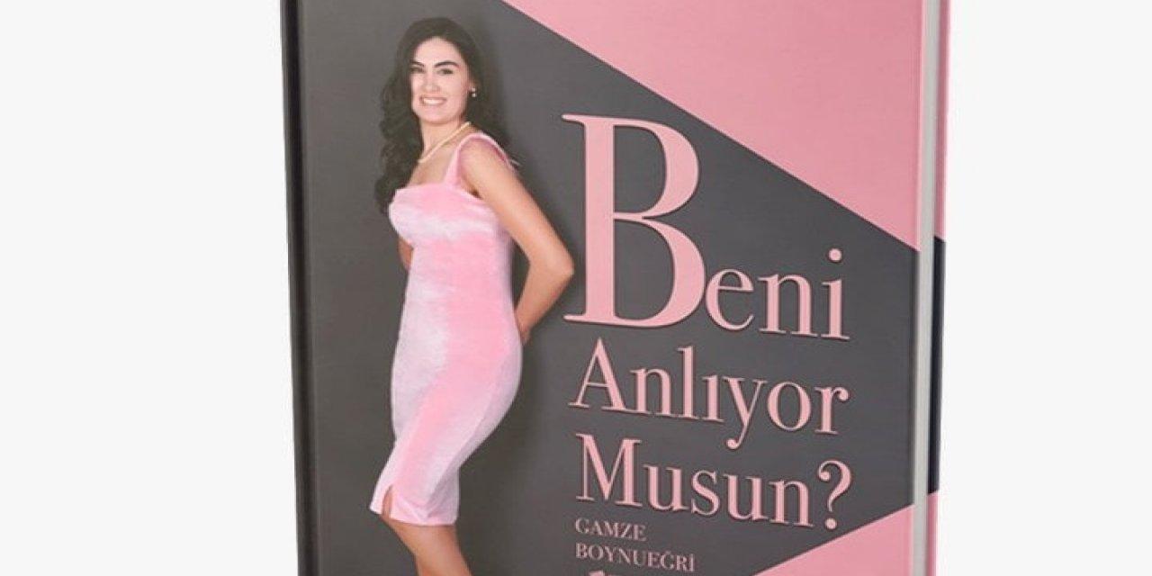 Gazeteci Yazar Gamze Boynueğri'nin, 3. Eseri Beni Anlıyor Musun? Çıktı!