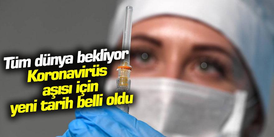 Sevindiren Haber geldi! Koronavirüs aşısı için yeni tarih verildi