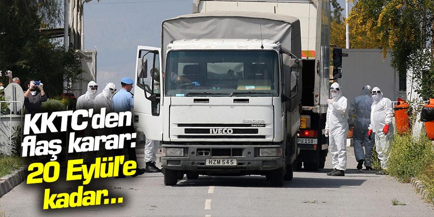 Kuzey Kıbrıs'dan flaş karar: 20 Eylül'e kadar...