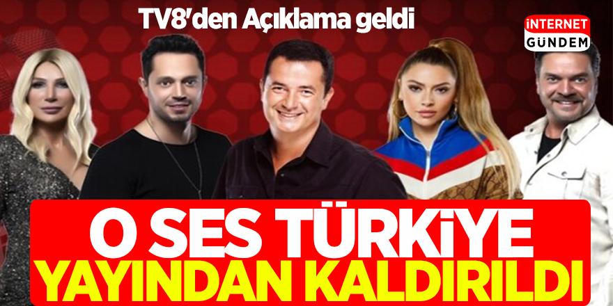 O Ses Türkiye Yayından Kaldırıldı! TV8'den Açıklama geldi
