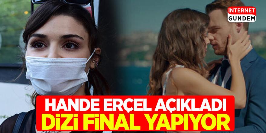 Sen Çal Kapımı Tekrar Final Yolu Gözüktü! Hande Erçel'den Sen Çal Kapımı Açıklaması Geldi