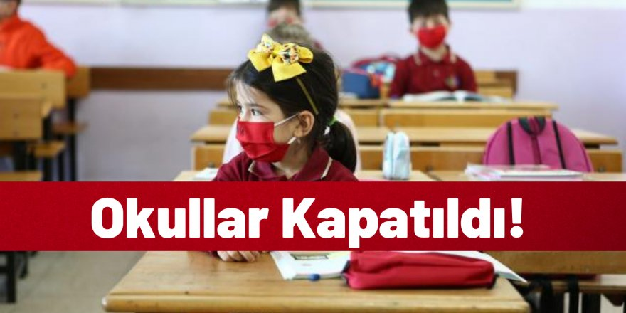 Açıklama Geldi: Okullar 10 Gün Süreyle Tatil Edildi