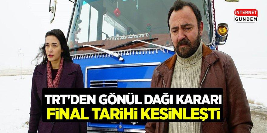 Gönül Dağı Dizisinin Final Günü Ve Saati Belli Oldu! İzleyici üzgün Anadolu Yasta
