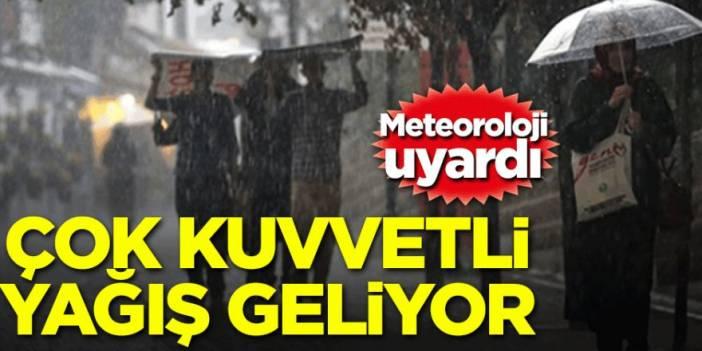 Meteoroloji'den şiddetli yağış uyarısı geldi!